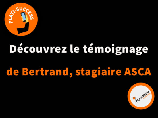 Le témoignage de notre stagiaire ASCA : Bertrand